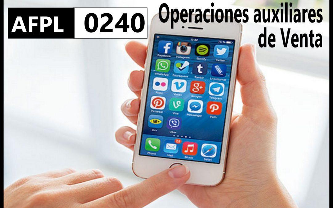 AFPL 0240 Operaciones auxiliares de Venta.